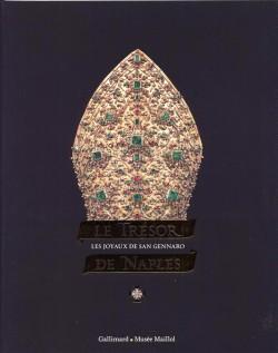 Catalogue d'exposition Le trésor de Naples, les joyaux de San Gennaro