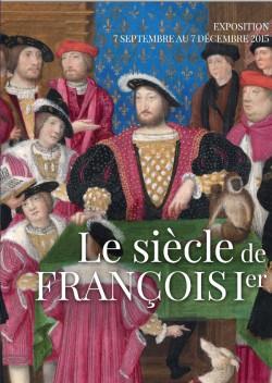 Catalogue d'exposition Le siècle de François 1er