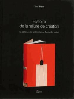 Histoire de la reliure de création, la collection de la Bibliothèque Sainte-Geneviève