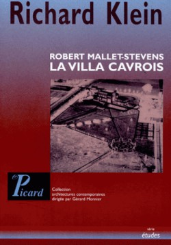Robert Mallet-Stevens, la villa Cavrois