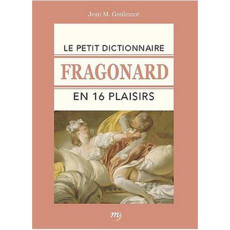 Le petit dictionnaire Fragonard