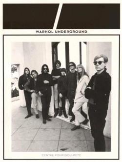 Catalogue d'exposition Warhol Underground, Centre Pompidou Metz
