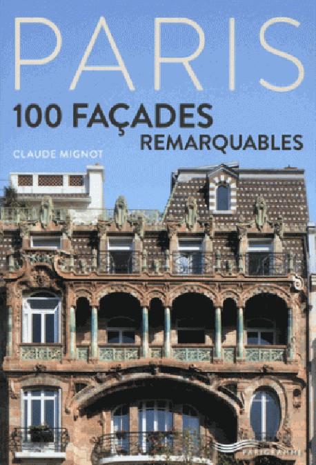 100 façades parisiennes remarquables