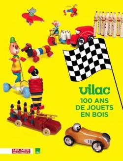 Catalogue d'exposition - Vilac, 100 ans de jouets en bois
