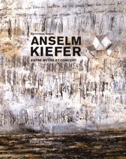 Anselm Kiefer, entre mythe et concept