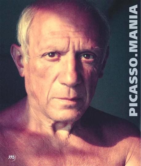 Catalogue d'exposition Picasso mania - Grand Palais