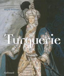 Turquerie, une fantaisie européenne du XVIIIe siècle