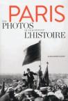 Paris, ces photos qui racontent l'histoire