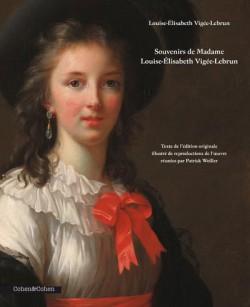 Souvenirs de Madame Louise-Elisabeth Vigée-Lebrun