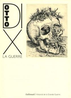 Otto Dix, la Guerre. L'intégrale des 50 eaux-fortes