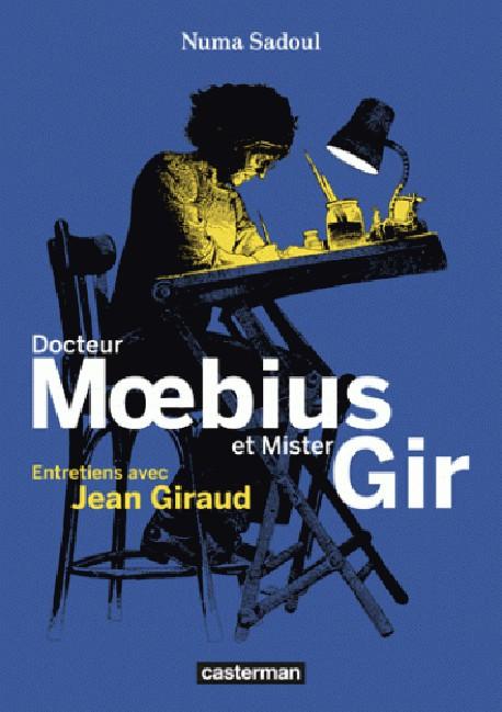 Moebius, entretiens avec Jean Giraud