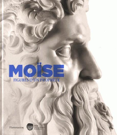 Catalogue d'exposition Moïse, figures d'un prophète
