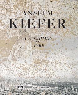 Catalogue d'exposition Anselm Kiefer, l'alchimie du livre