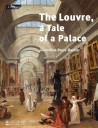 The Louvre, a tale of a palace