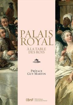 Palais royal, à la table des rois