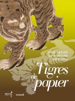 Catalogue d'exposition Tigres de papier, cinq siècles de peinture en Corée