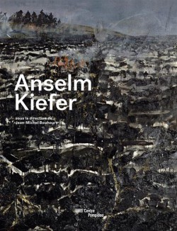 Catalogue d'exposition Anselm Kiefer, Centre Pompidou
