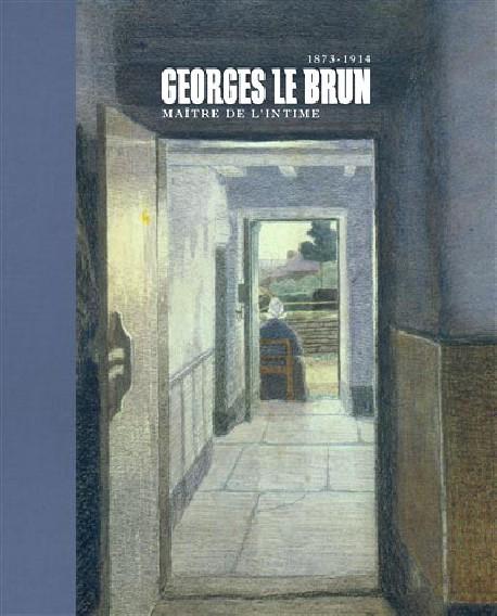 Georges Le Brun, maître de l'intimisme
