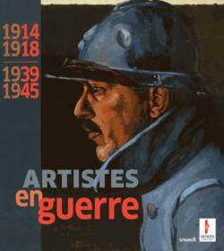 Artistes en guerre 1914-1918, 1939-1945