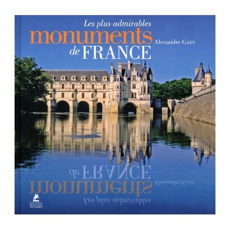 Les plus admirables monuments de France