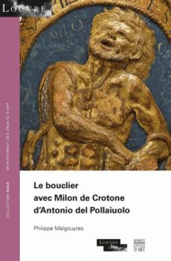 Le bouclier avec Milon de Crotone d'Antonio del Pollaiuolo.