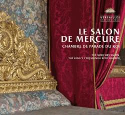 Le salon de Mercure, Chambre de parade du roi
