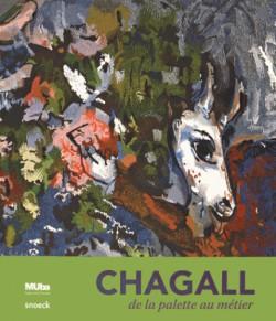 Catalogue d'exposition Chagall de la palette au métier