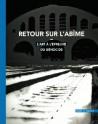 Catalogue d'exposition L'art à l'épreuve du génocide, retour vers l'abîme