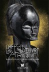 Chefs d'oeuvre d'Afrique dans les collections du musée Dapper