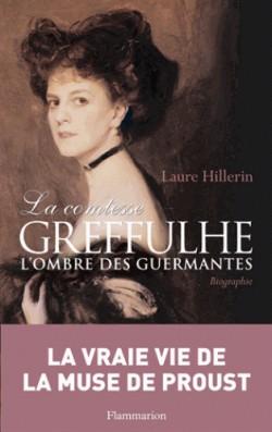 La comtesse Greffulhe. A l'ombre des Guermantes