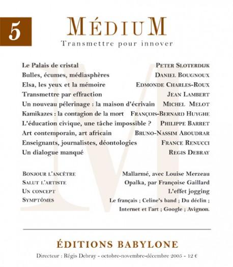 Revue Médium N°5  - octobre-novembre-décembre 2005