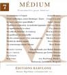 Revue Médium N°7 - avril-mai-juin 2006