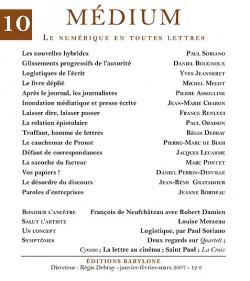 Revue Médium N°10 : Le numérique en toutes lettres - janvier-février-mars 2007