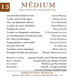 Revue Médium N°13 - octobre-novembre-décembre 2007