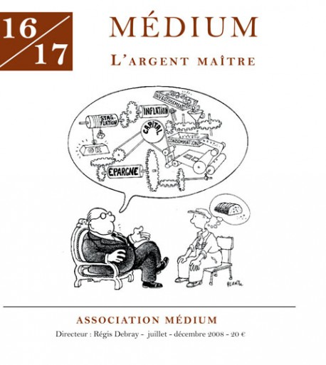 Revue Médium N°16-17 : L'argent maître - juillet-décembre 2008