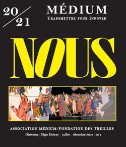 Revue Médium N°20-21 : NOUS - juillet-décembre 2009