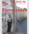 Revue Médium N°24-25 : Frontières - juillet-décembre 2010