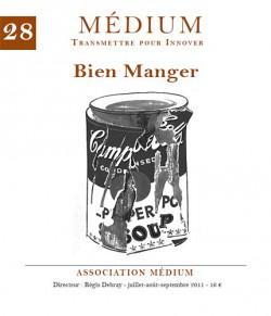 Revue Médium N°28 : Bien manger - juillet-août-septembre 2011