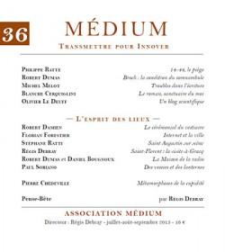 Revue Médium N°36 : Dossier : L'esprit des lieux - juillet-août-septembre 2013