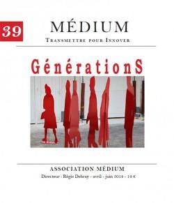 Revue Médium N°39 : Générations - avril - juin 2014