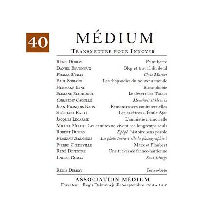 Revue Médium N°40  - juillet - septembre 2014