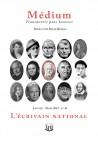 Revue Médium N°42 : L'écrivain national - janvier - mars 2015