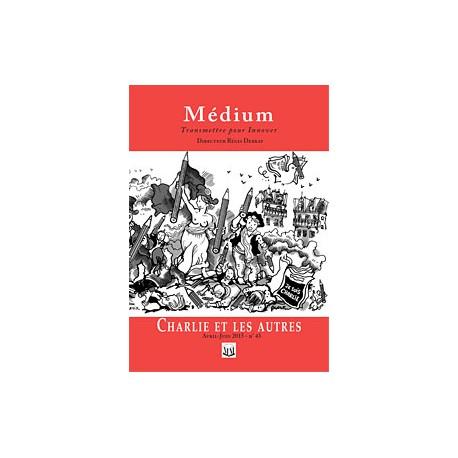 Revue Médium N°43 : Charlie et les autres - avril - juin 2015
