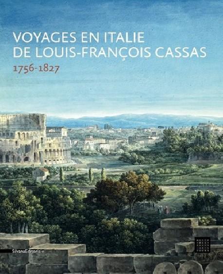 Catalogue d'exposition Voyages en Italie de Louis François Cassas