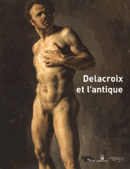 Catalogue d'exposition Delacroix et l'Antique