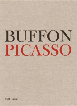 Buffon - Picasso. Exemplaire de Dora Maar.