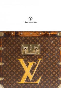 Louis Vuitton, l'âme du voyage