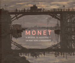 Catalogue d'exposition Monet, un pont vers la modernité
