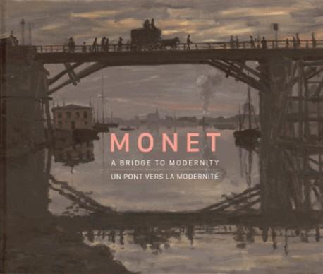 Catalogue d'exposition Monet, un pont vers la modernité