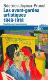 Les avant-gardes artistiques 1848-1918, une histoire transnationnale